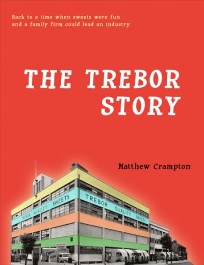 The Trebor Story Front Cover low res